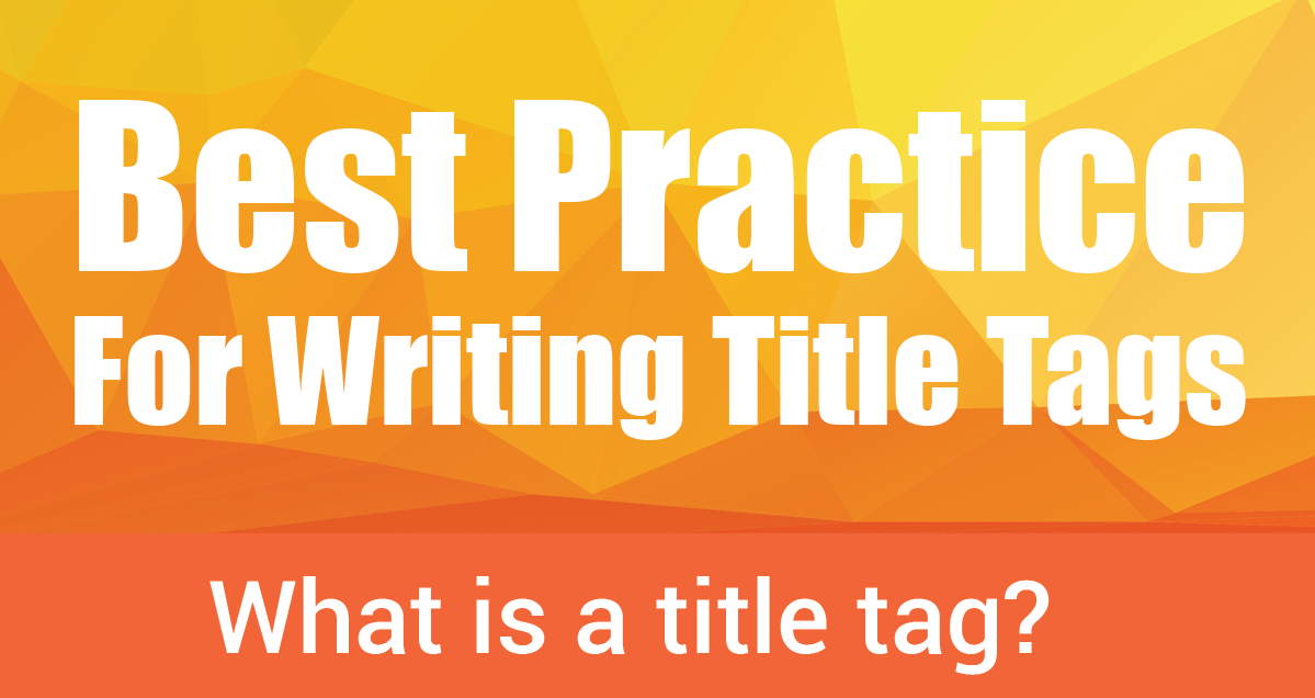 Title tags best practice